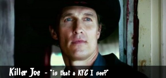 You'll never see an Ad for KFC like This Again: KILLER JOE