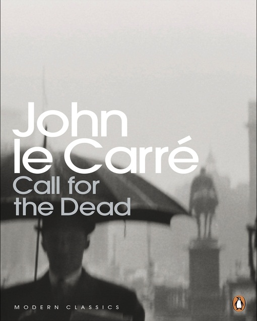 Introduced to George Smiley through a Call for the Dead