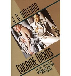 One Line and You're Hooked:  J G Ballard and Cocaine Nights