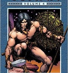 The Chronicles of Conan – Volume 4 – The Song of Red Sonja And Other Stories