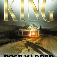 Stephen King's Rose Madder