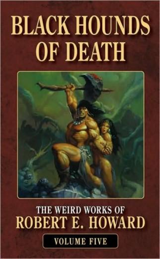 Robert E Howard - Black Hounds Of Death